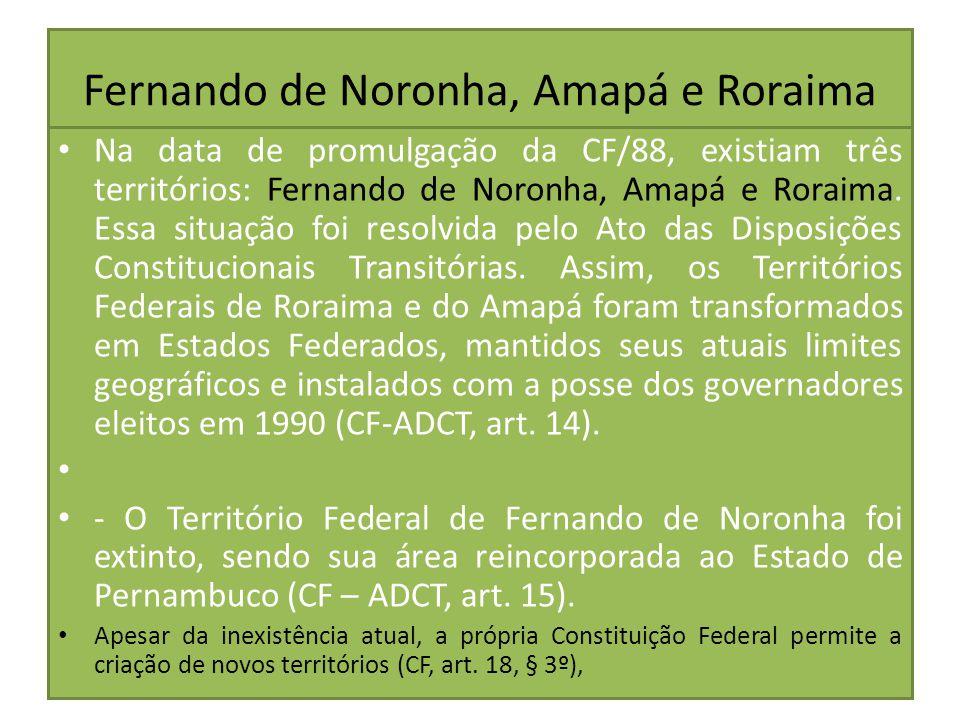 Fernando de Noronha, Amapá e Roraima