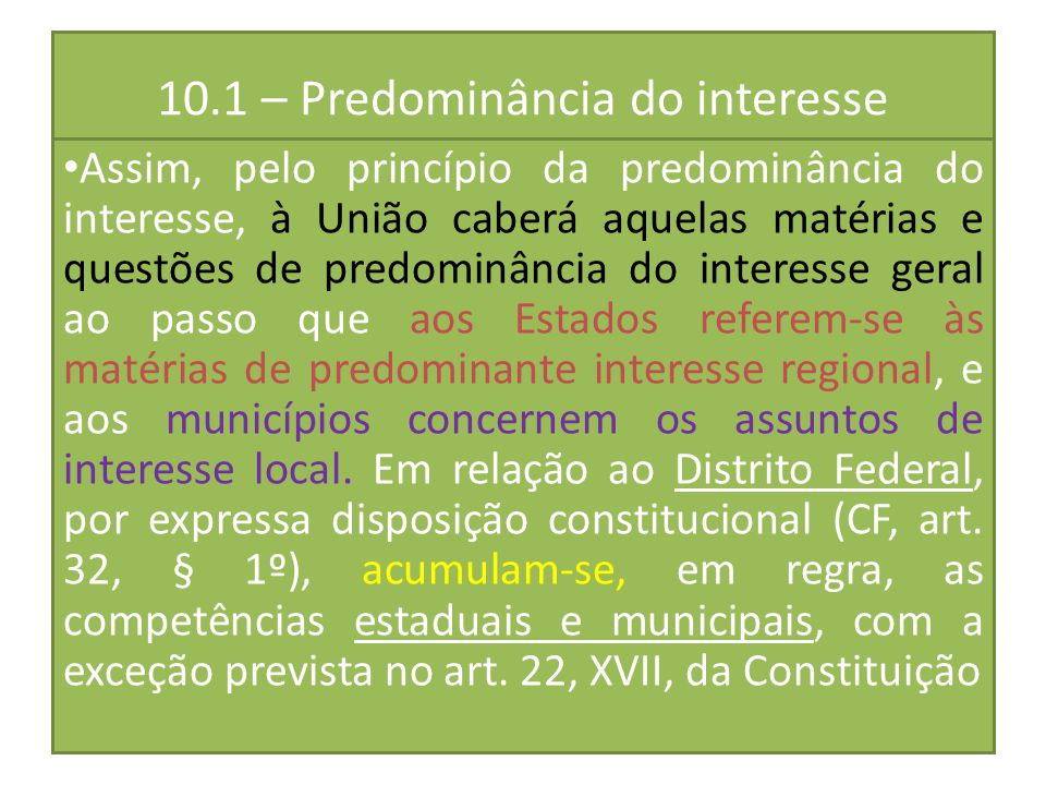 10.1 – Predominância do interesse