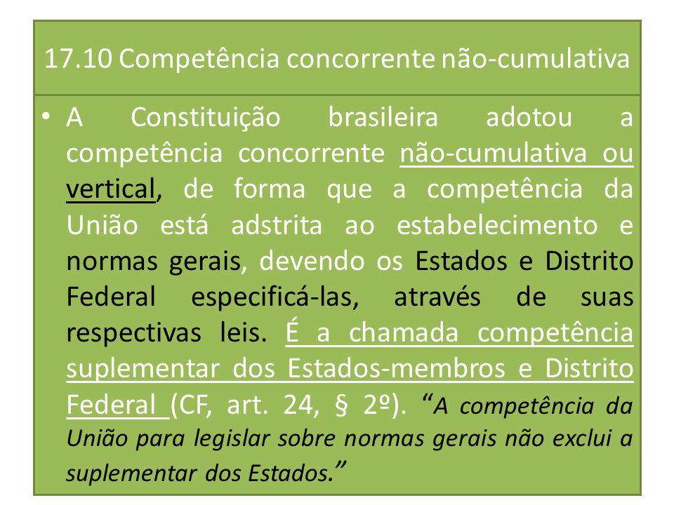 17.10 Competência concorrente não-cumulativa