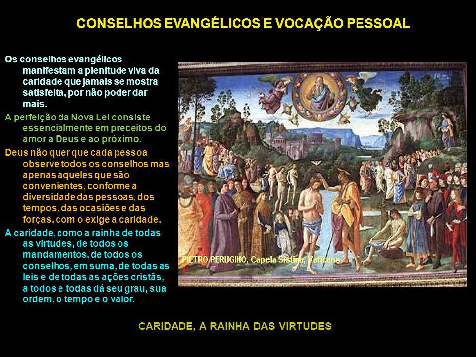 CONSELHOS EVANGÉLICOS E VOCAÇÃO PESSOAL