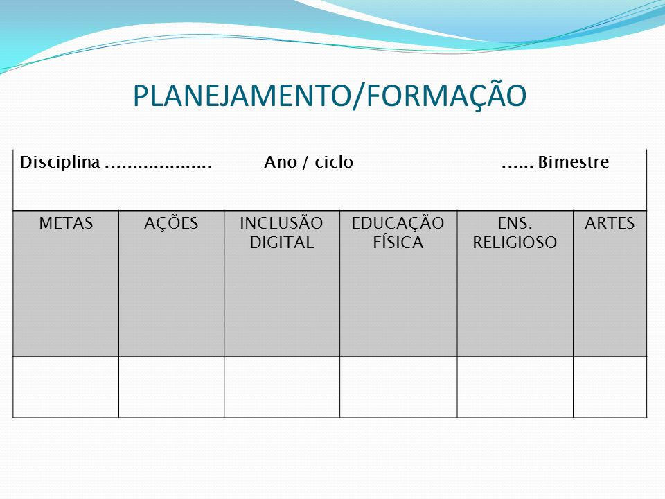 PLANEJAMENTO/FORMAÇÃO