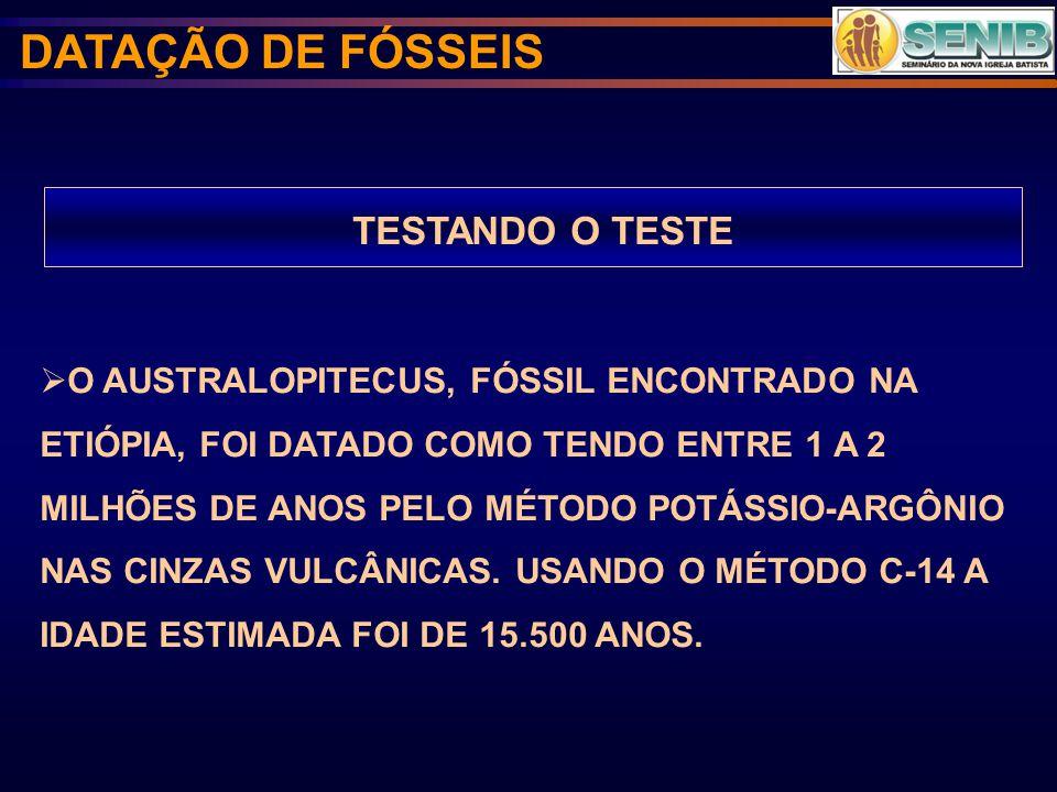 DATAÇÃO DE FÓSSEIS TESTANDO O TESTE