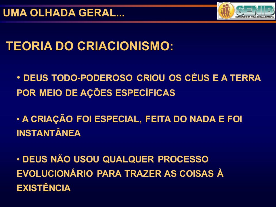 TEORIA DO CRIACIONISMO: