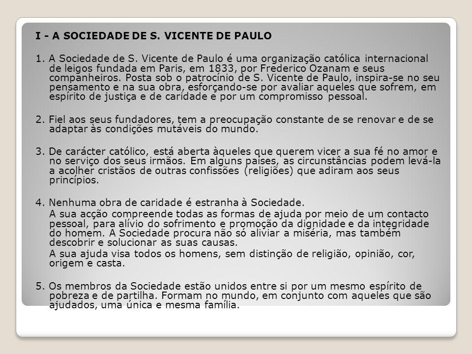 I - A SOCIEDADE DE S. VICENTE DE PAULO