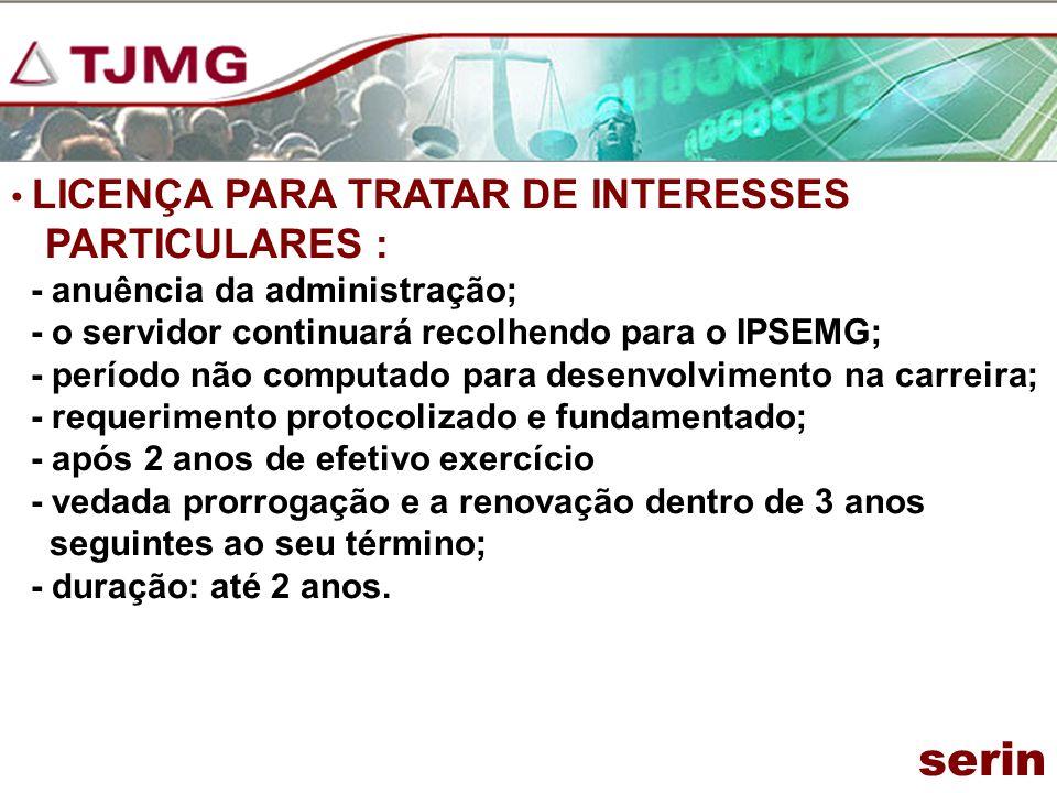serin PARTICULARES : LICENÇA PARA TRATAR DE INTERESSES