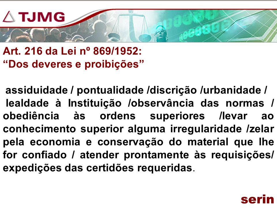 serin Art. 216 da Lei nº 869/1952: Dos deveres e proibições