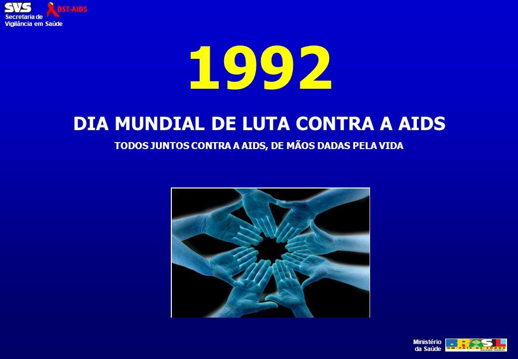 1992 DIA MUNDIAL DE LUTA CONTRA A AIDS