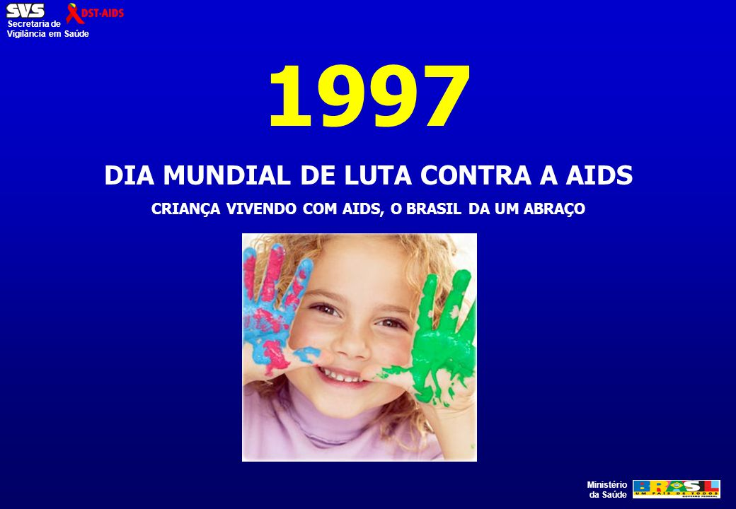 1997 DIA MUNDIAL DE LUTA CONTRA A AIDS