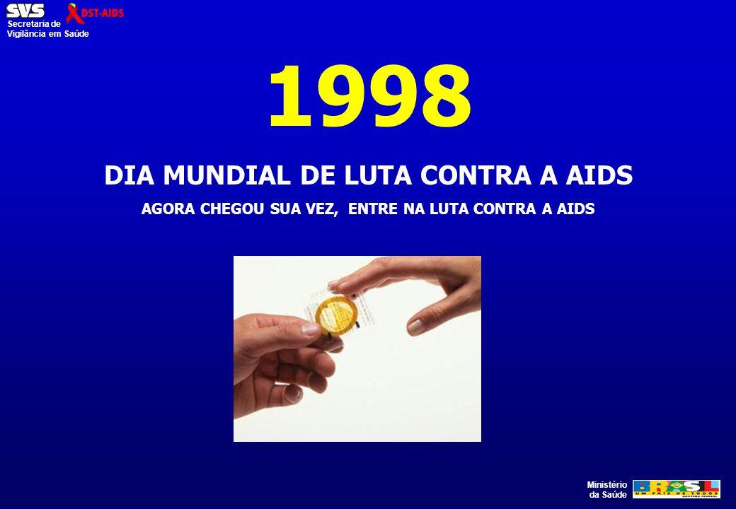 1998 DIA MUNDIAL DE LUTA CONTRA A AIDS