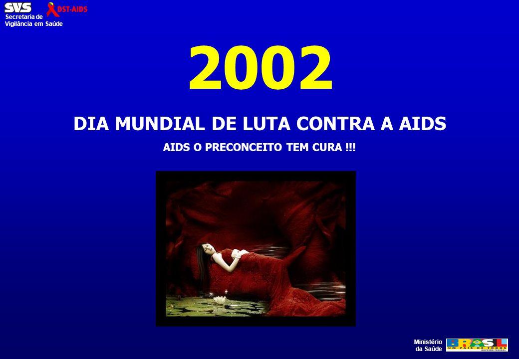 DIA MUNDIAL DE LUTA CONTRA A AIDS AIDS O PRECONCEITO TEM CURA !!!