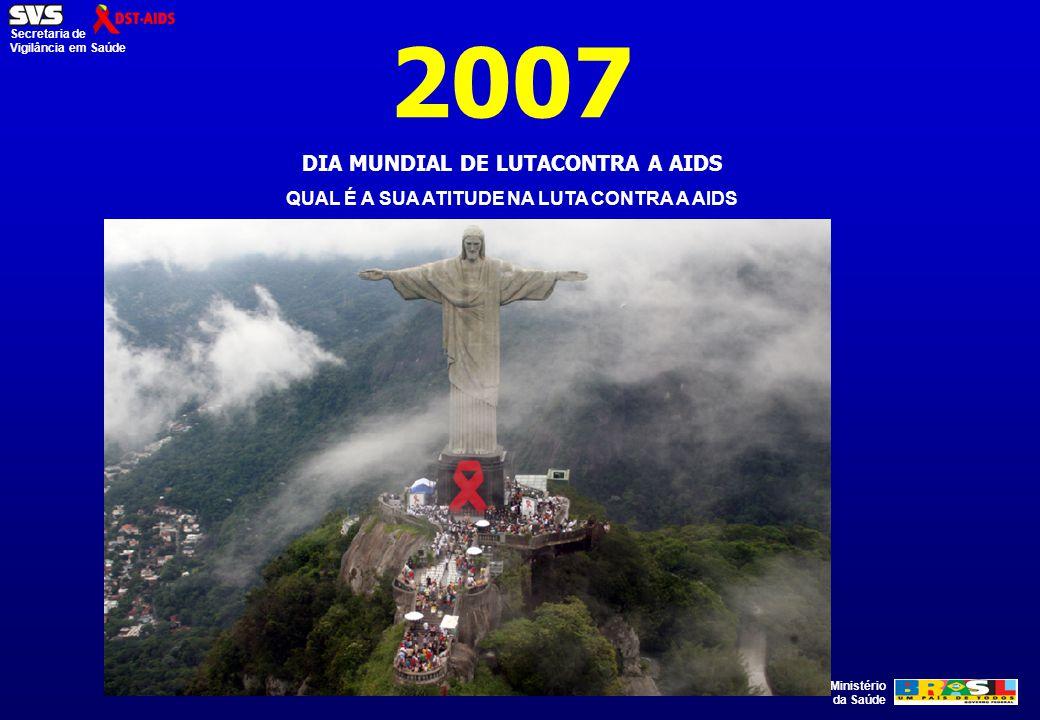 2007 DIA MUNDIAL DE LUTACONTRA A AIDS