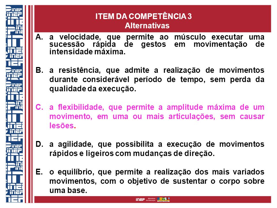 ITEM DA COMPETÊNCIA 3 Alternativas.