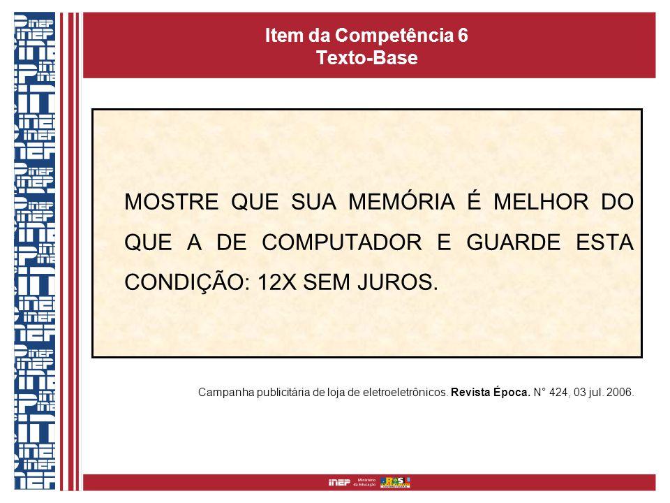 Item da Competência 6 Texto-Base