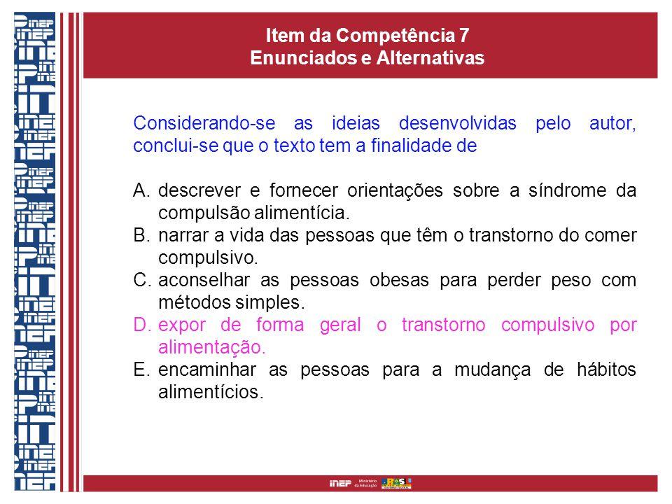Item da Competência 7 Enunciados e Alternativas