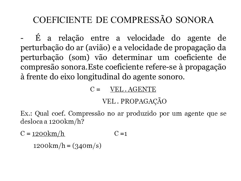 COEFICIENTE DE COMPRESSÃO SONORA