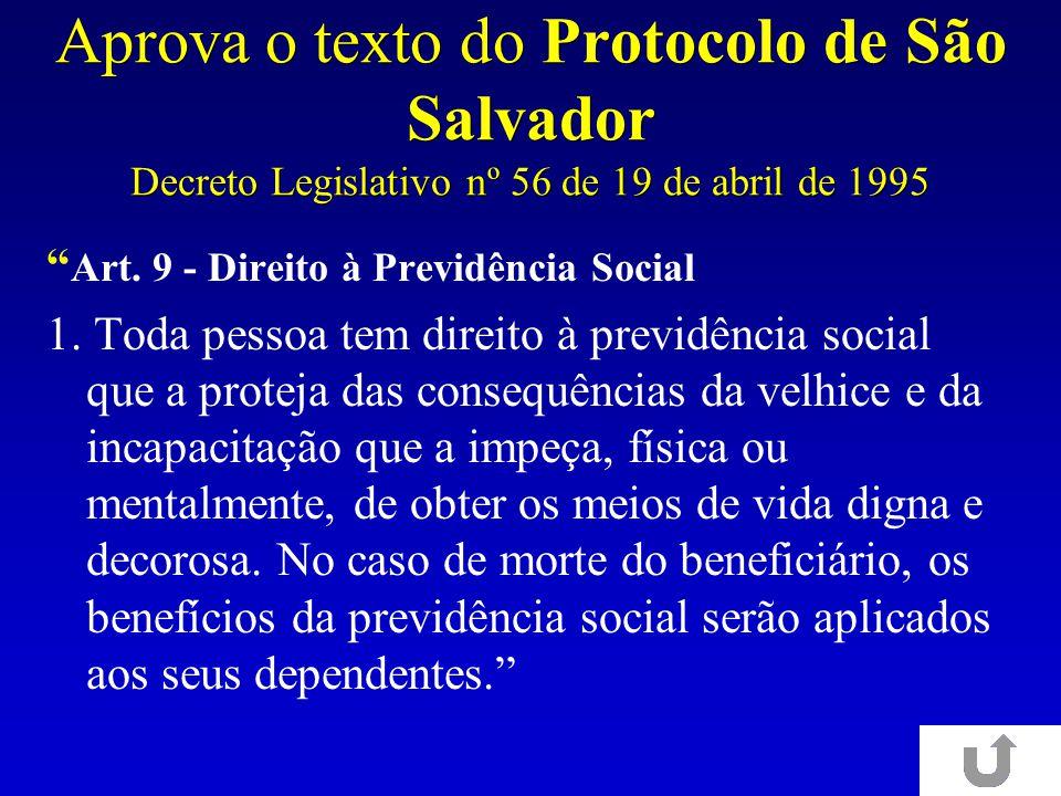 Aprova o texto do Protocolo de São Salvador Decreto Legislativo nº 56 de 19 de abril de 1995