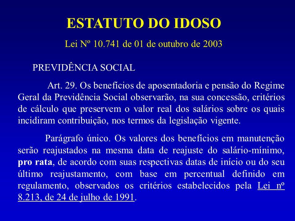ESTATUTO DO IDOSO Lei Nº 10.741 de 01 de outubro de 2003