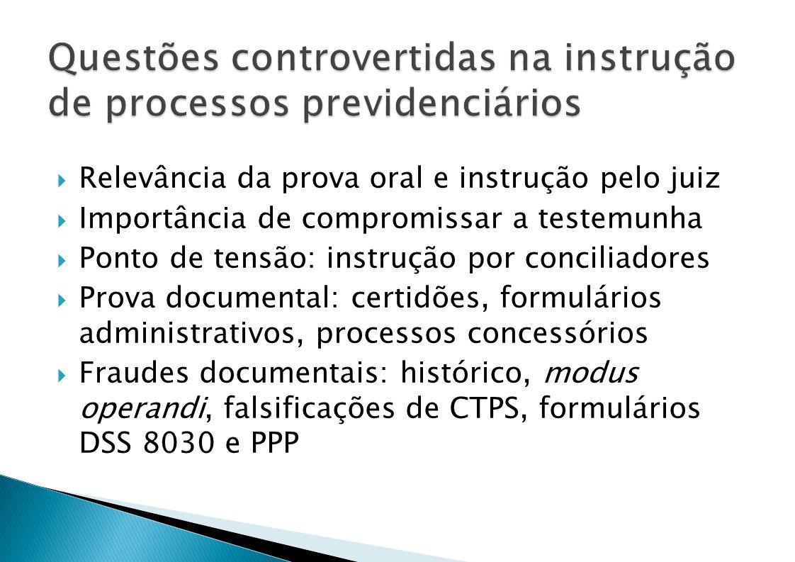 Questões controvertidas na instrução de processos previdenciários