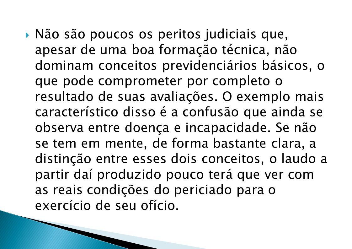 Não são poucos os peritos judiciais que, apesar de uma boa formação técnica, não dominam conceitos previdenciários básicos, o que pode comprometer por completo o resultado de suas avaliações.