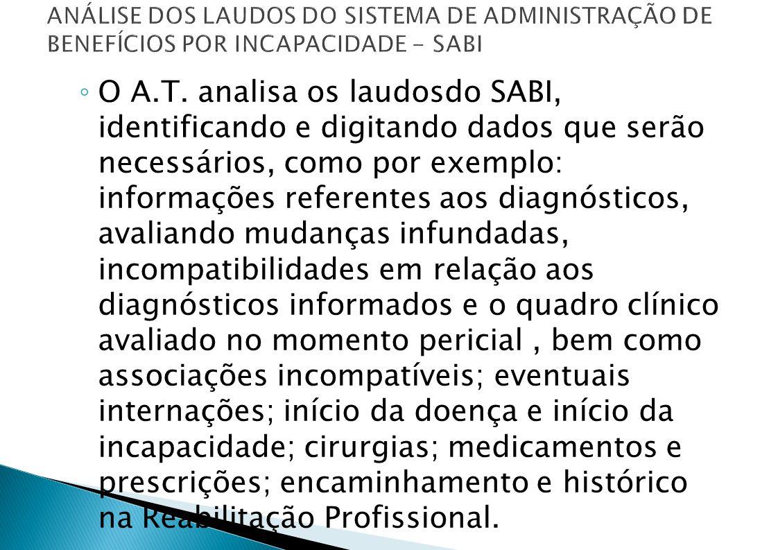 ANÁLISE DOS LAUDOS DO SISTEMA DE ADMINISTRAÇÃO DE BENEFÍCIOS POR INCAPACIDADE - SABI