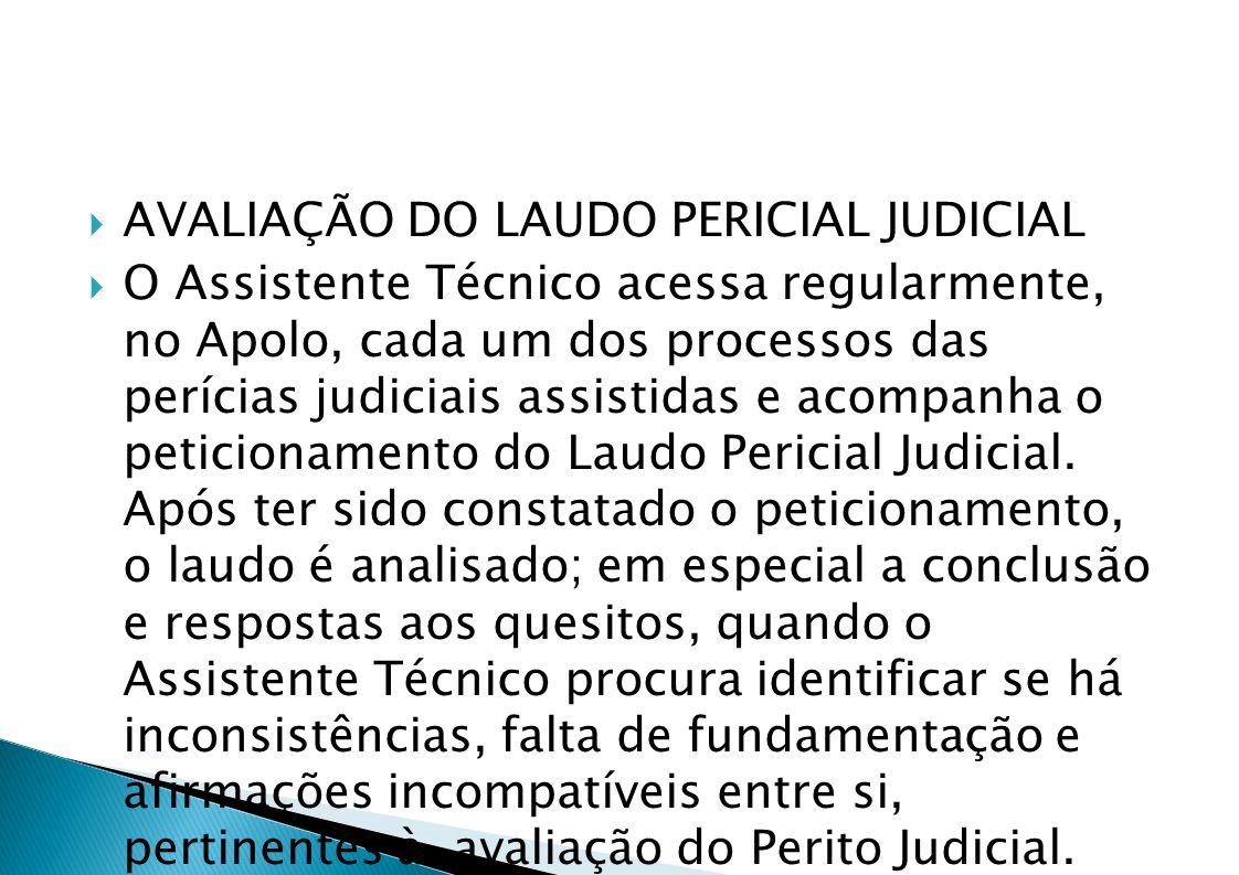 AVALIAÇÃO DO LAUDO PERICIAL JUDICIAL