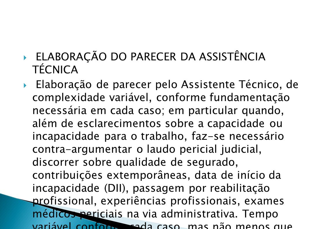 ELABORAÇÃO DO PARECER DA ASSISTÊNCIA TÉCNICA