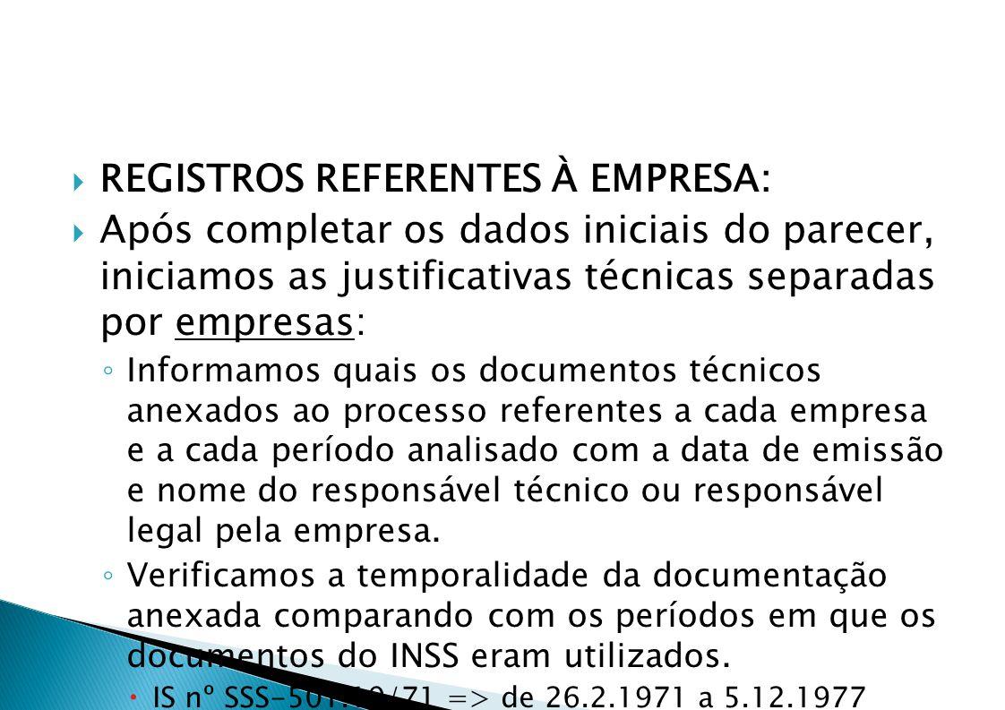 REGISTROS REFERENTES À EMPRESA: