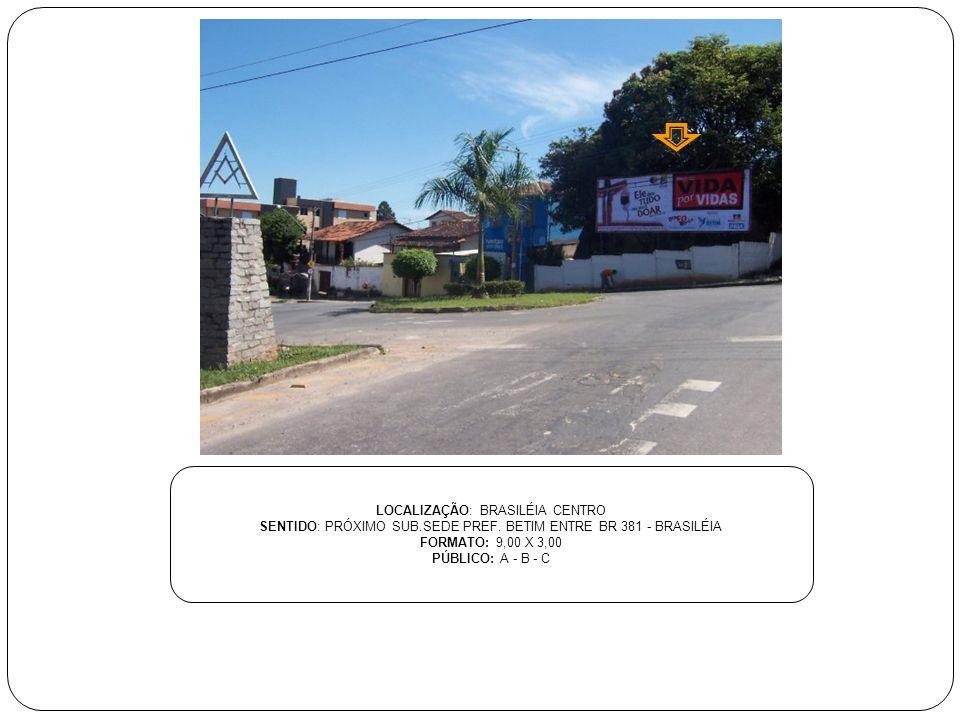 LOCALIZAÇÃO: BRASILÉIA CENTRO