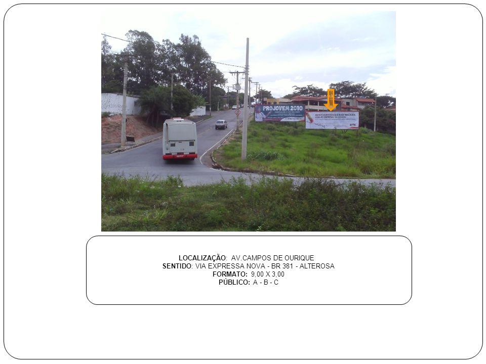 LOCALIZAÇÃO: AV.CAMPOS DE OURIQUE