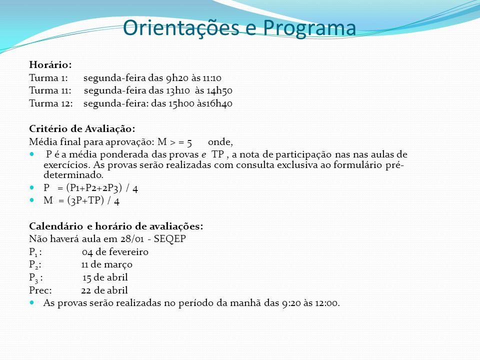 Orientações e Programa