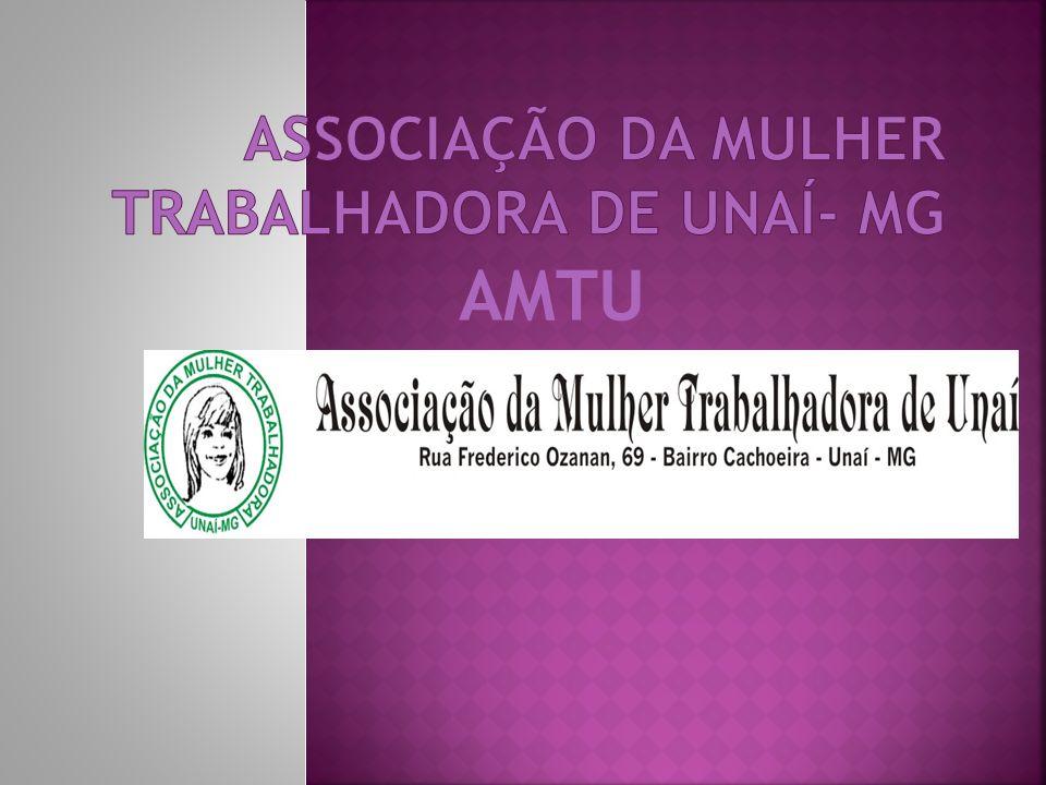 Associação da Mulher Trabalhadora de Unaí- MG