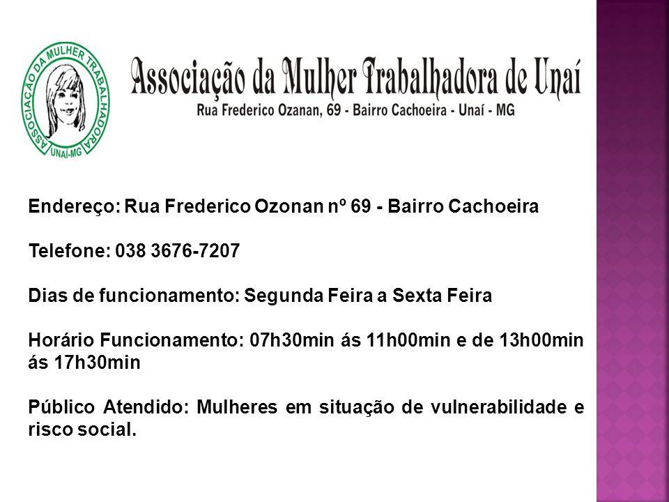 Endereço: Rua Frederico Ozonan nº 69 - Bairro Cachoeira