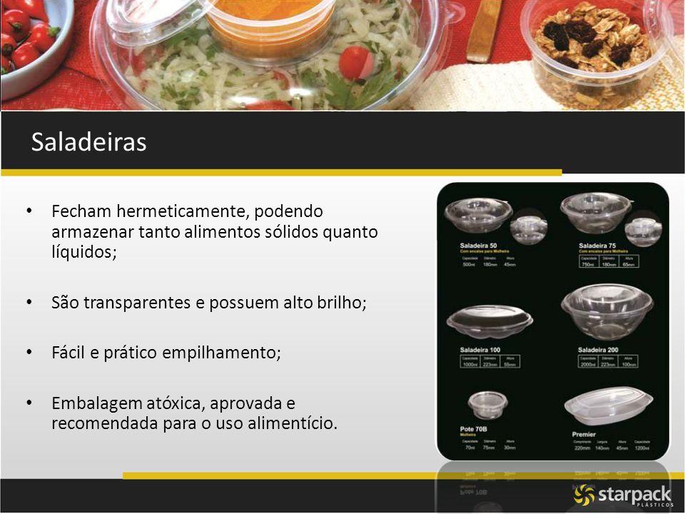 Saladeiras Fecham hermeticamente, podendo armazenar tanto alimentos sólidos quanto líquidos; São transparentes e possuem alto brilho;