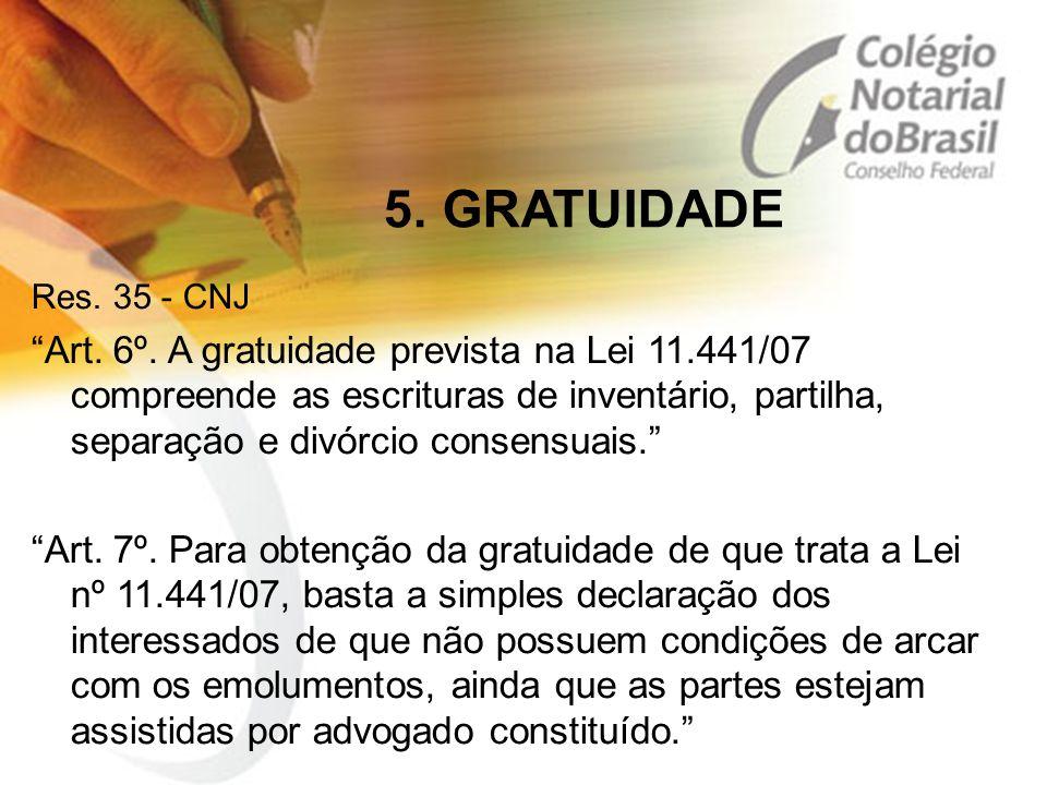 5. GRATUIDADE Res. 35 - CNJ.