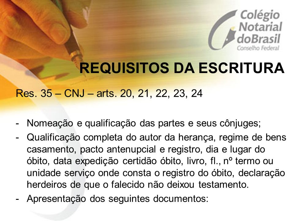 REQUISITOS DA ESCRITURA