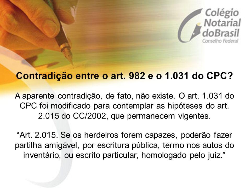 Contradição entre o art. 982 e o 1. 031 do CPC