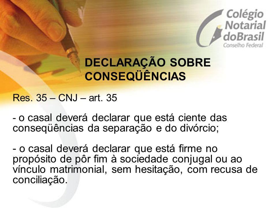 DECLARAÇÃO SOBRE CONSEQÜÊNCIAS