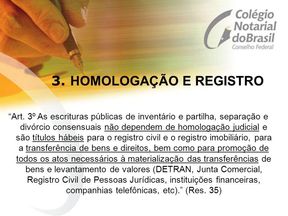 3. HOMOLOGAÇÃO E REGISTRO