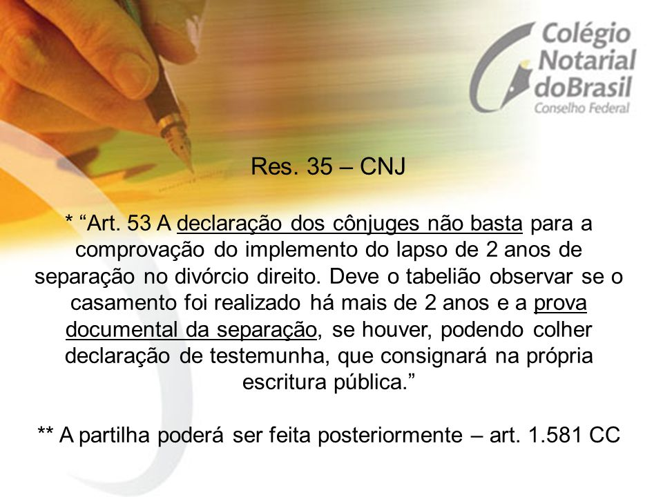 Res. 35 – CNJ * Art.