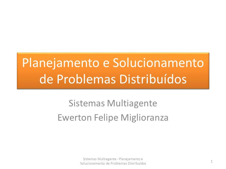 Planejamento e Solucionamento de Problemas Distribuídos
