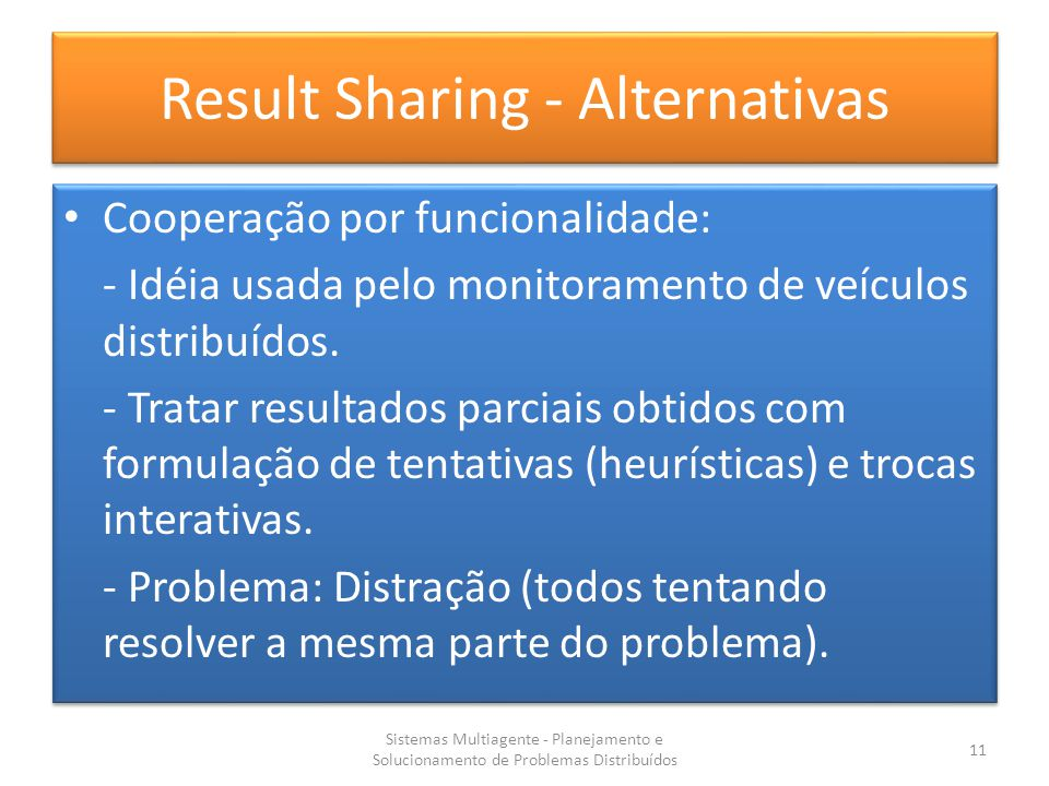 Result Sharing - Alternativas
