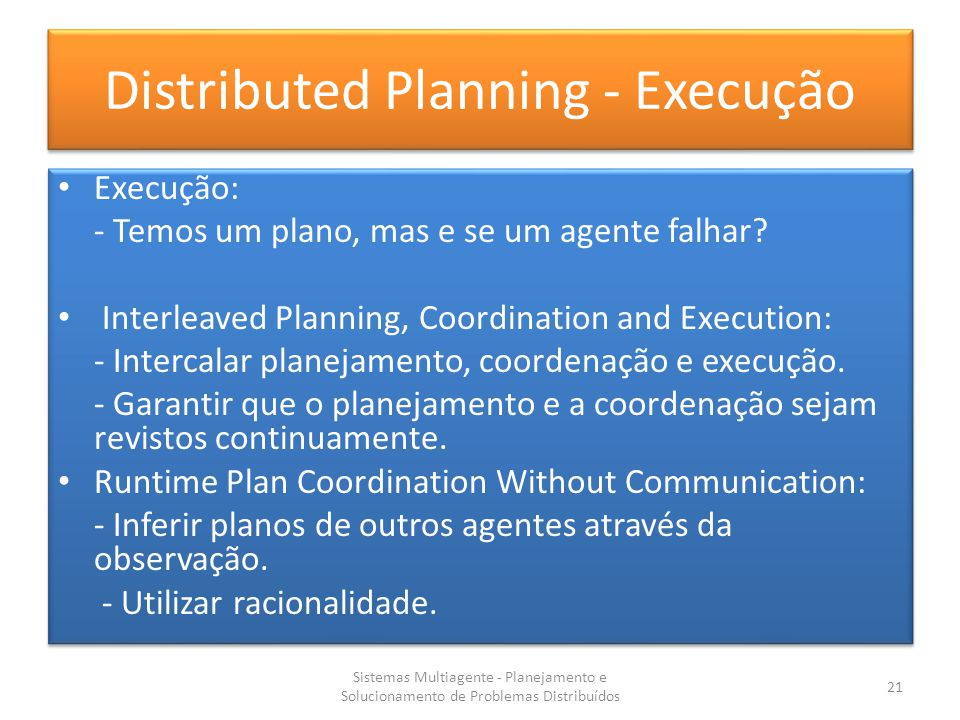 Distributed Planning - Execução