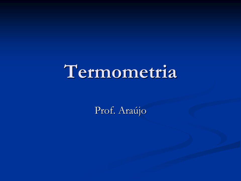 Termometria Prof. Araújo