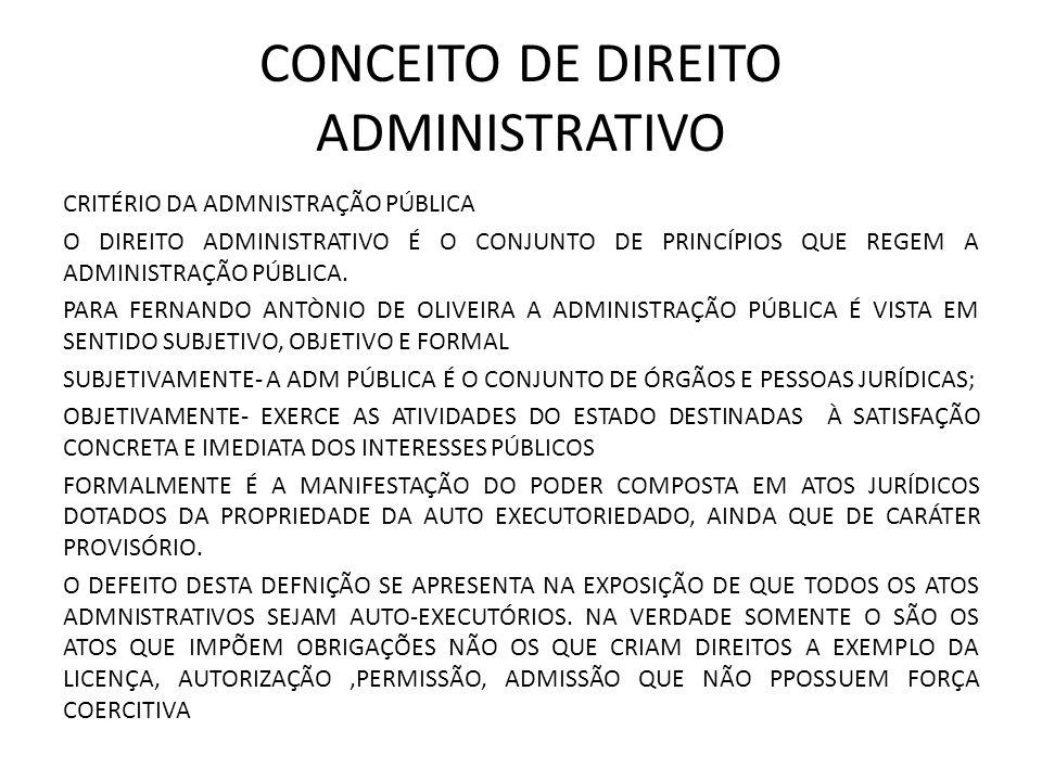 CONCEITO DE DIREITO ADMINISTRATIVO