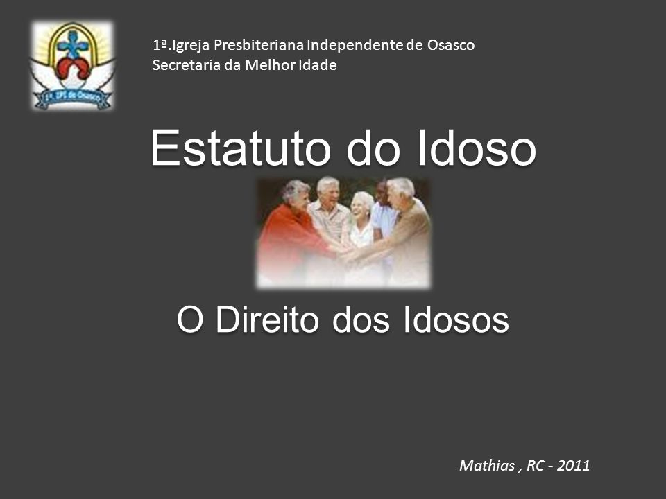 Estatuto do Idoso O Direito dos Idosos