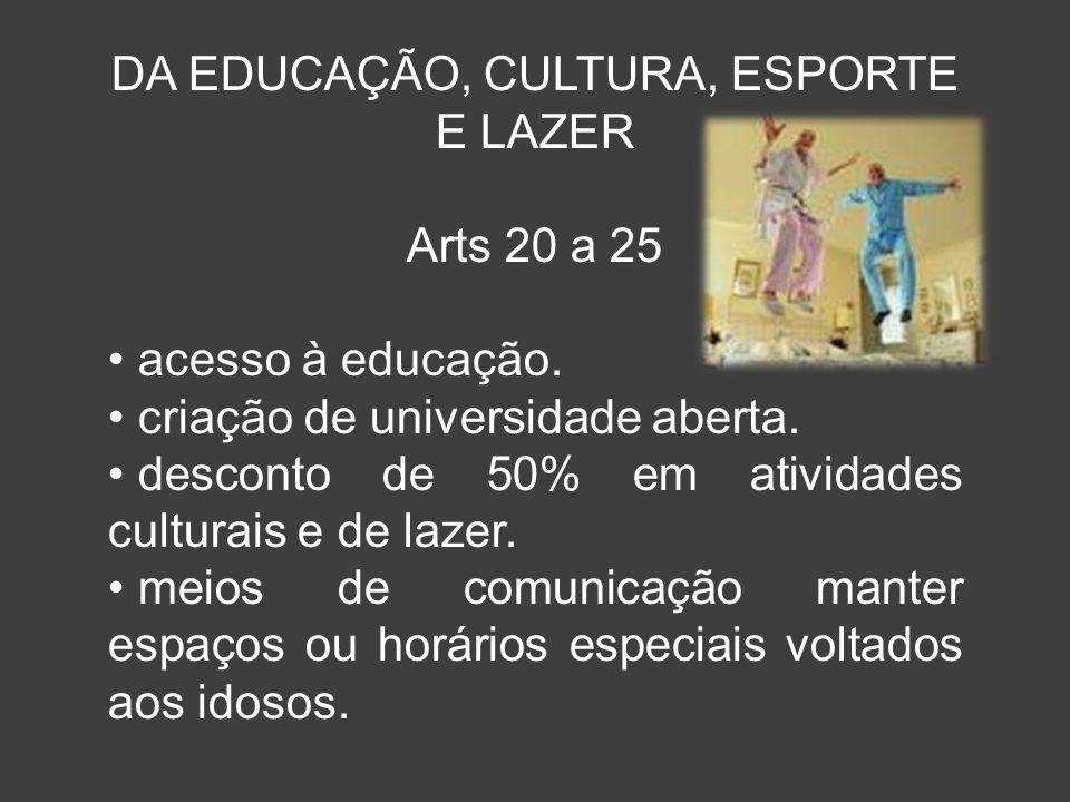 DA EDUCAÇÃO, CULTURA, ESPORTE E LAZER