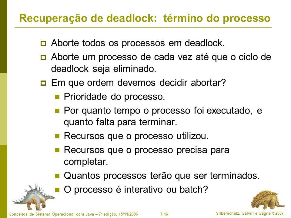 Recuperação de deadlock: término do processo