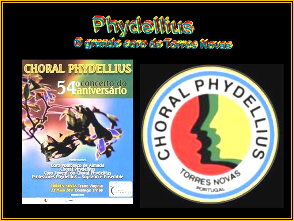 Phydellius O grande coro de Torres Novas