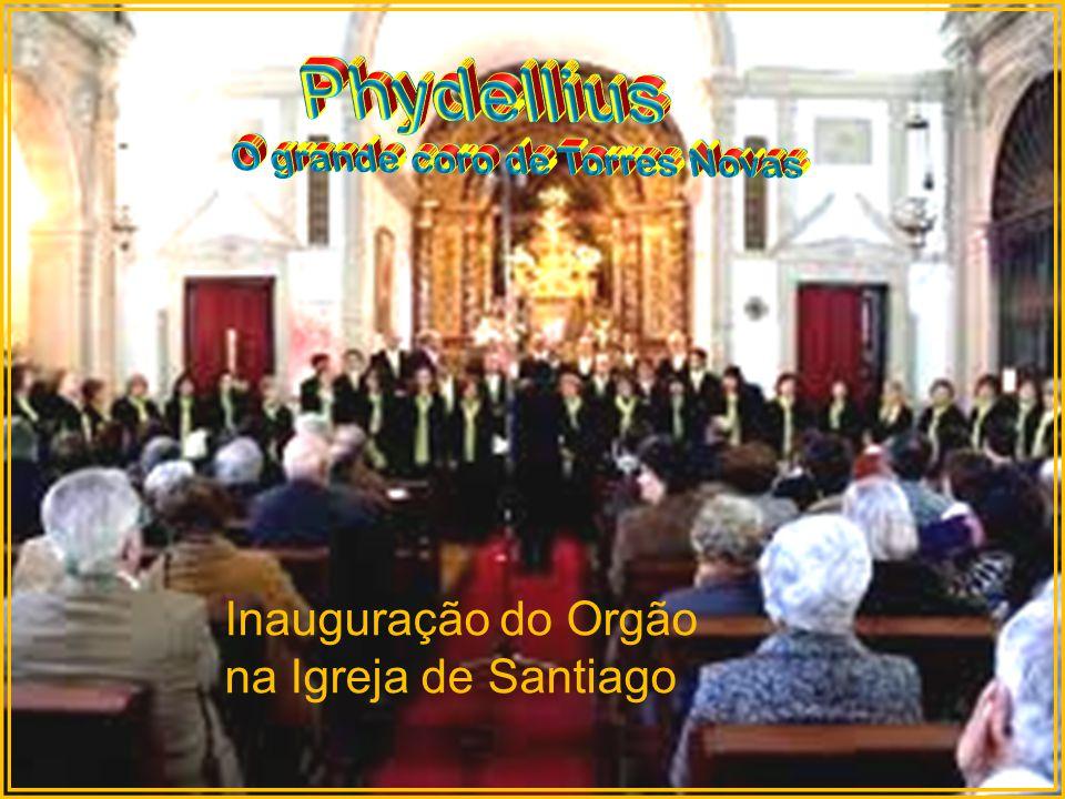 Phydellius Inauguração do Orgão na Igreja de Santiago