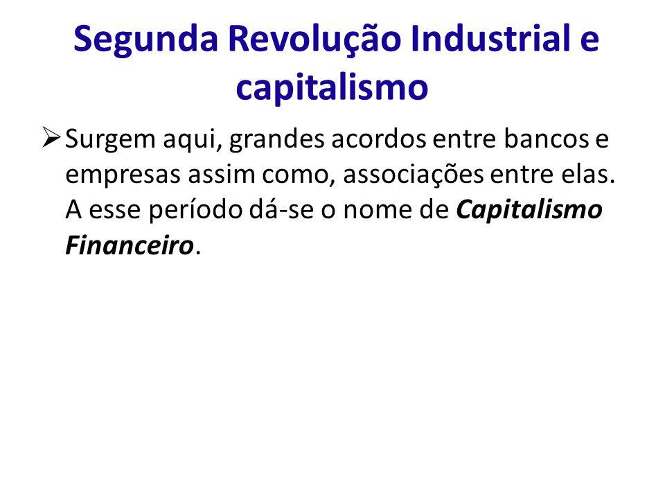 Segunda Revolução Industrial e capitalismo